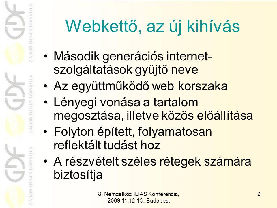 8.Nemzetközi ILIAS Konferencia, 2009.11.12-13., Budapest 3 Mitől nehéz.