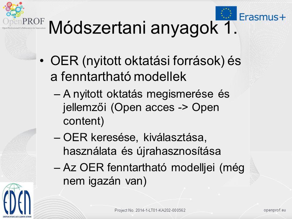 openprof.eu Project No. 2014-1-LT01-KA202-000562 Módszertani anyagok 1.
