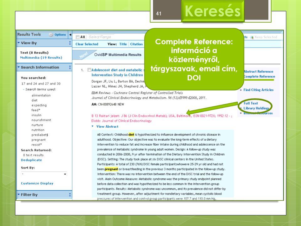 Keresés Complete Reference: információ a közleményről, tárgyszavak, email cím, DOI 41