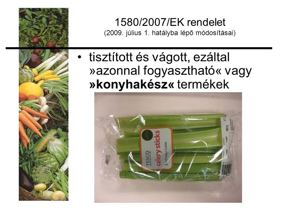 1580/2007/EK rendelet (2009. július 1.