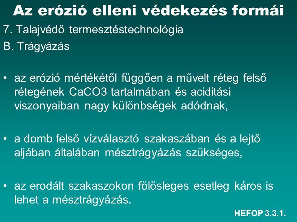 HEFOP 3.3.1. Az erózió elleni védekezés formái 7.