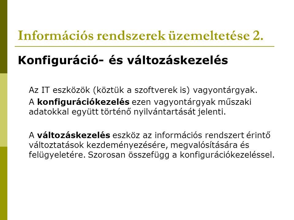 Információs rendszerek üzemeltetése 3.
