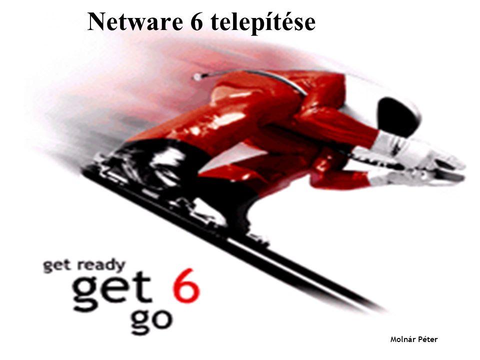 Netware 6 telepítése Molnár Péter