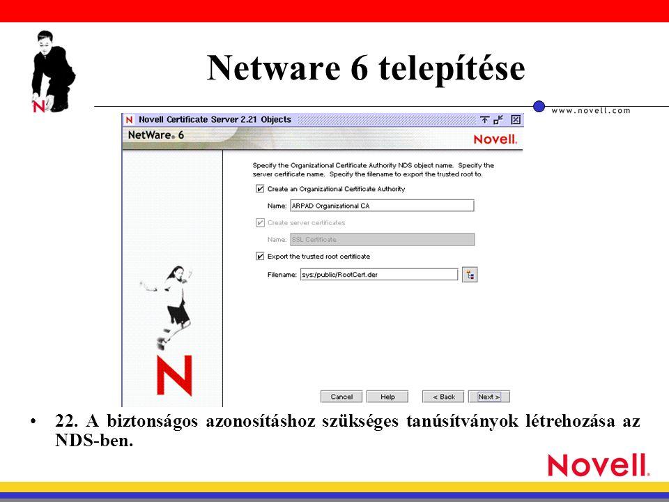 Netware 6 telepítése 22.