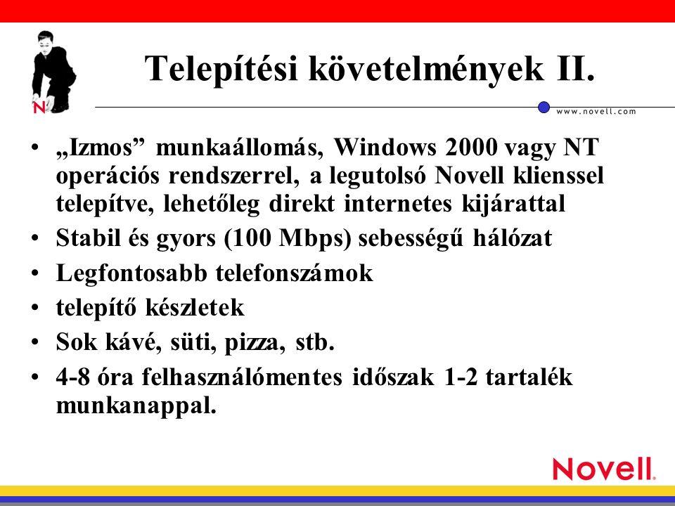 Telepítési követelmények II.