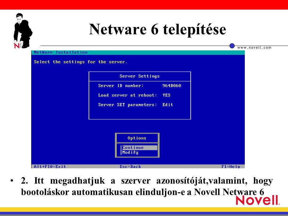 Netware 6 telepítése 2.