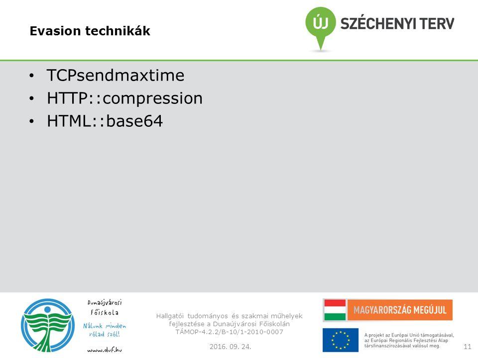Evasion technikák TCPsendmaxtime HTTP::compression HTML::base64 2016.