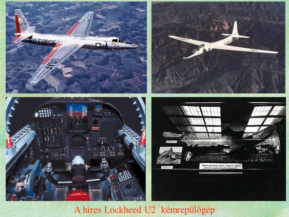 A híres Lockheed U2 kémrepülőgép