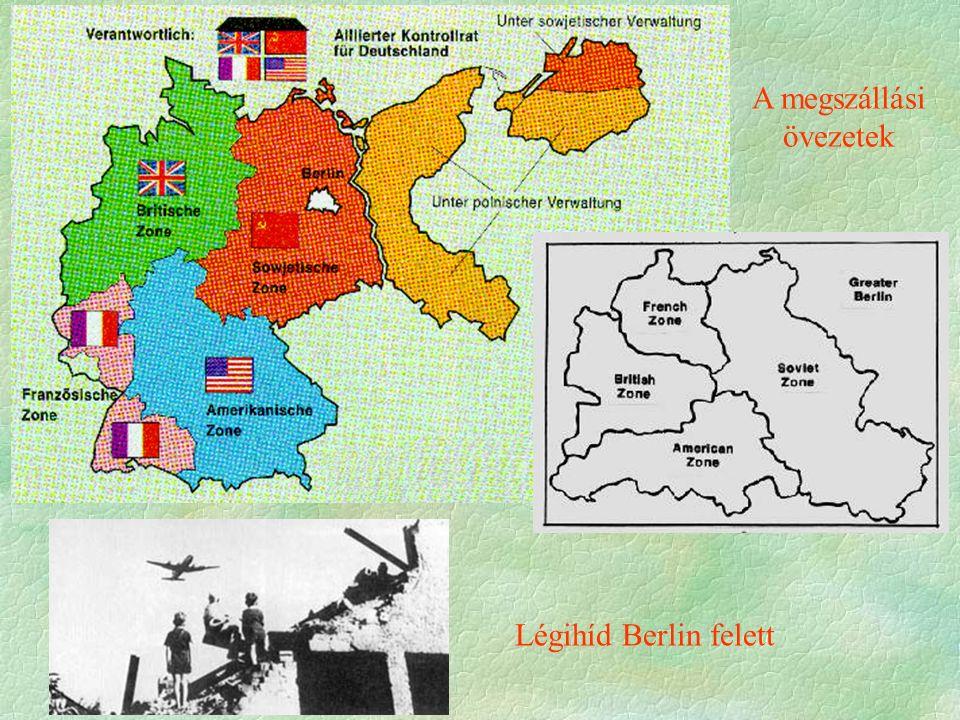 Légihíd Berlin felett A megszállási övezetek