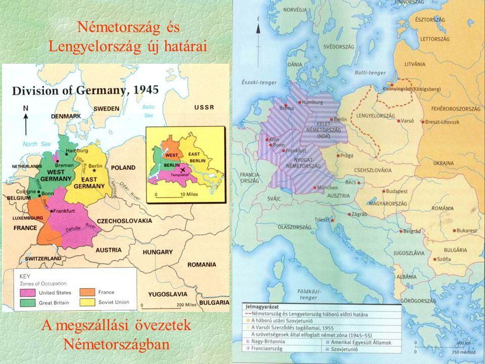 Németország és Lengyelország új határai A megszállási övezetek Németországban