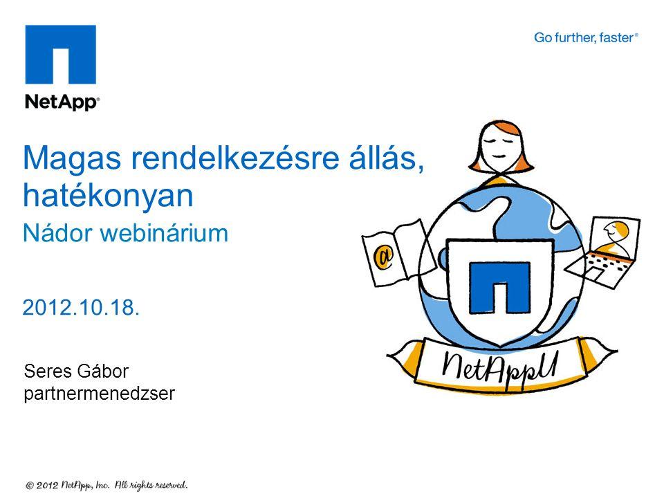 Seres Gábor partnermenedzser Magas rendelkezésre állás, hatékonyan Nádor webinárium 2012.10.18.