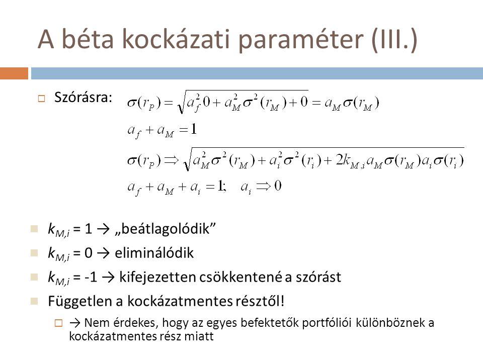 A béta kockázati paraméter (IV.)  Vizsgáljuk tovább a szórásokat: összepárosítva