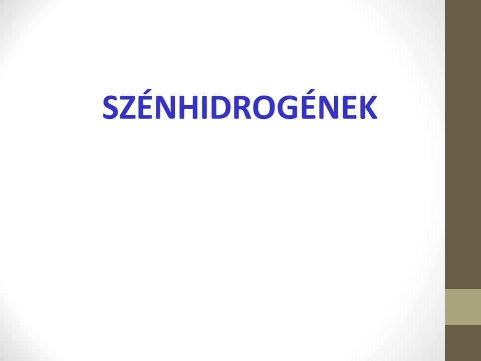 SZÉNHIDROGÉNEK