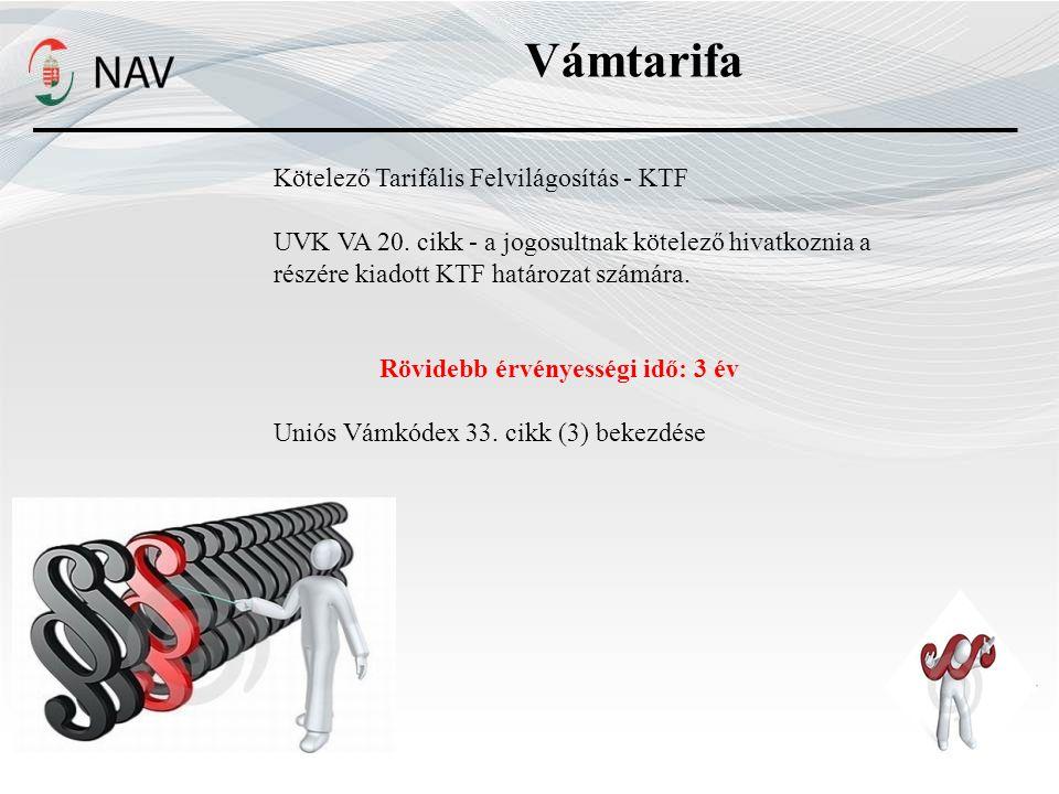 Vámtarifa Kötelező Tarifális Felvilágosítás - KTF UVK VA 20.