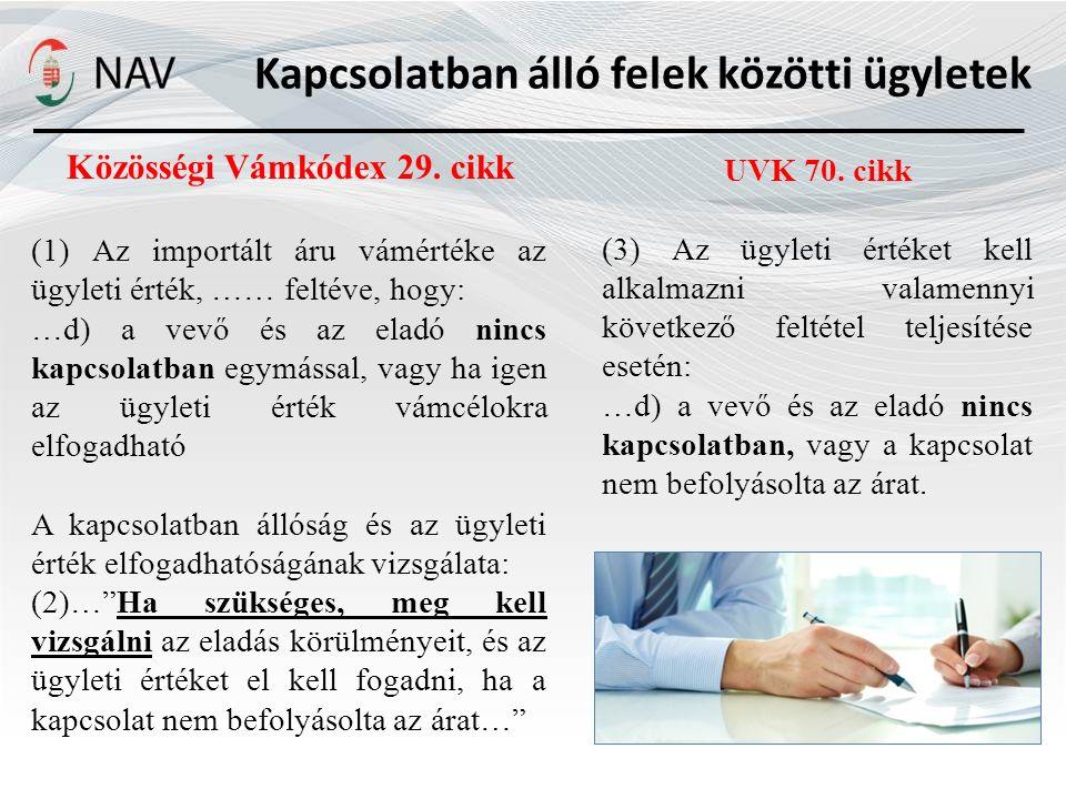 Kapcsolatban álló felek közötti ügyletek UVK 70.