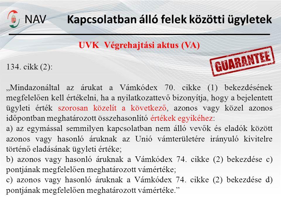 Kapcsolatban álló felek közötti ügyletek UVK Végrehajtási aktus (VA) 134.