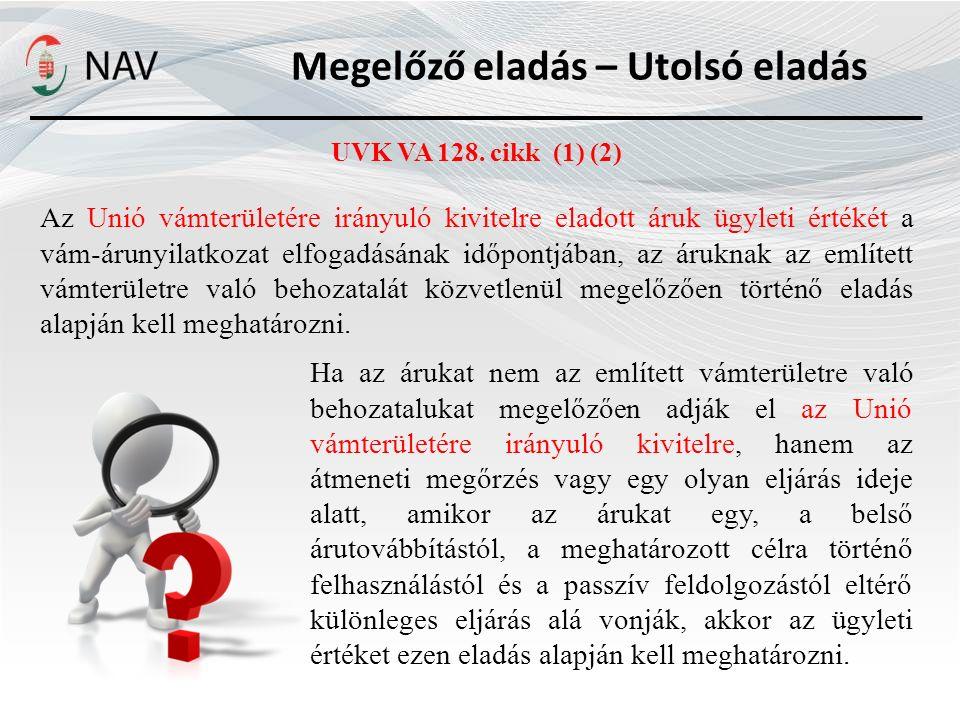 Megelőző eladás – Utolsó eladás UVK VA 128.