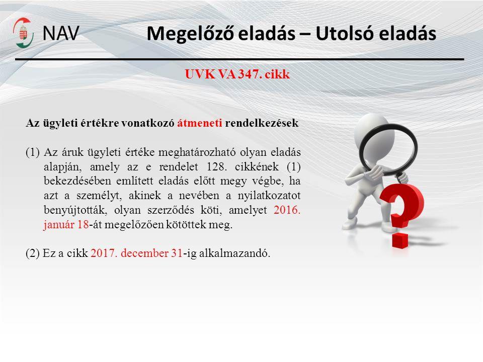Megelőző eladás – Utolsó eladás UVK VA 347.