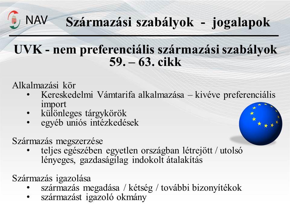 UVK - nem preferenciális származási szabályok 59.– 63.