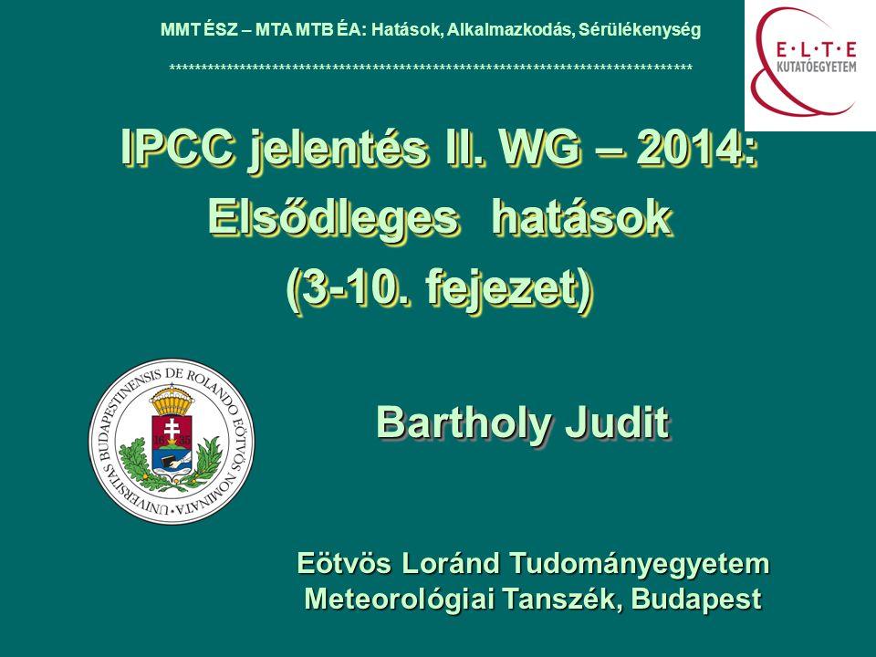 IPCC jelentés II. WG – 2014: Elsődleges hatások (3-10.