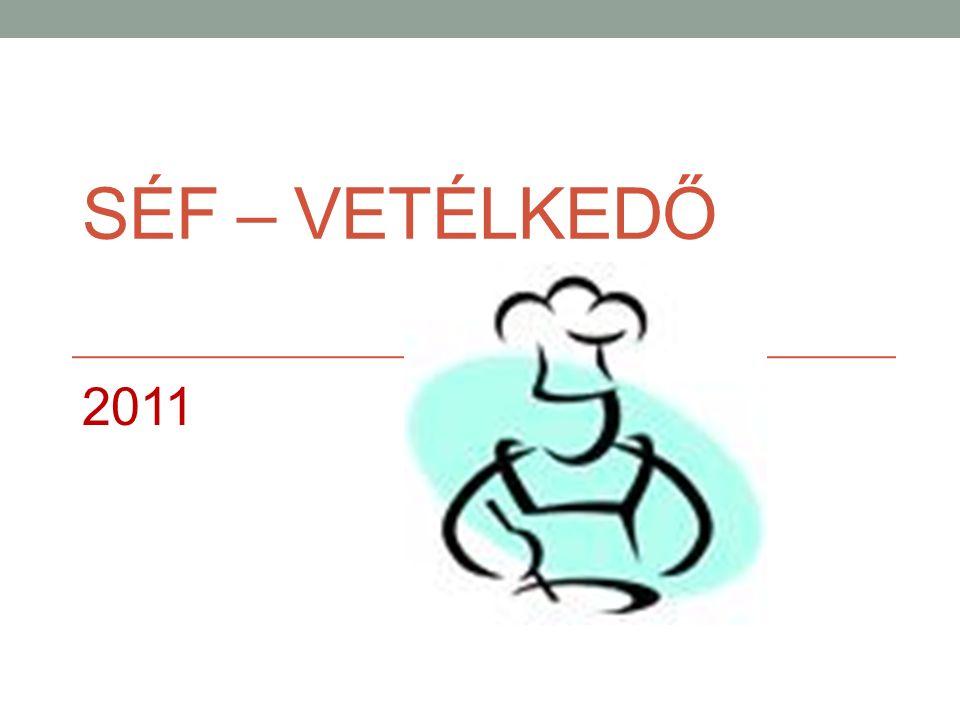 SÉF – VETÉLKEDŐ 2011