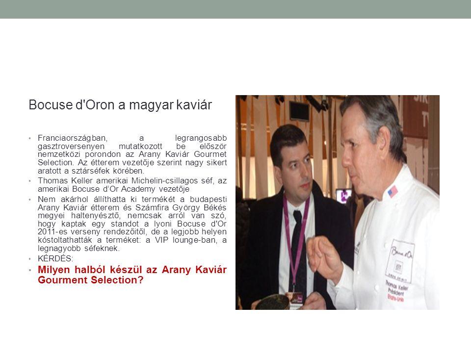 Bocuse d Oron a magyar kaviár Franciaországban, a legrangosabb gasztroversenyen mutatkozott be először nemzetközi porondon az Arany Kaviár Gourmet Selection.