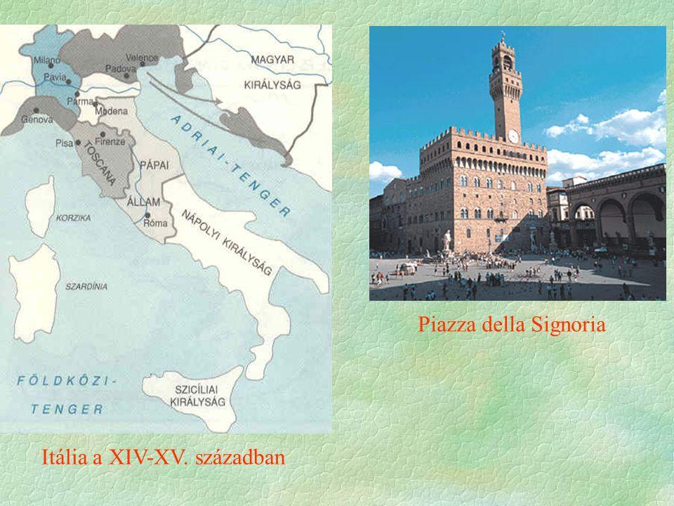 Piazza della Signoria Itália a XIV-XV. században