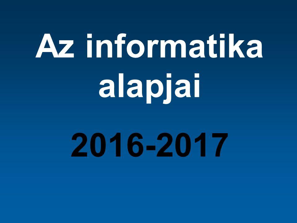 Az informatika alapjai 2016-2017