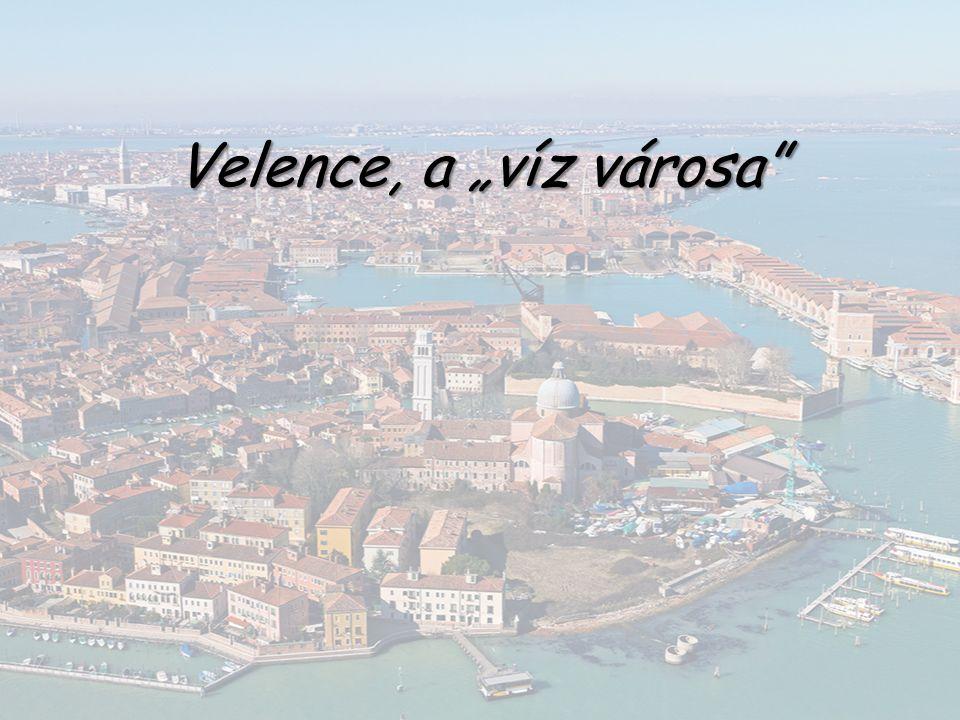 """Velence, a """"víz városa"""