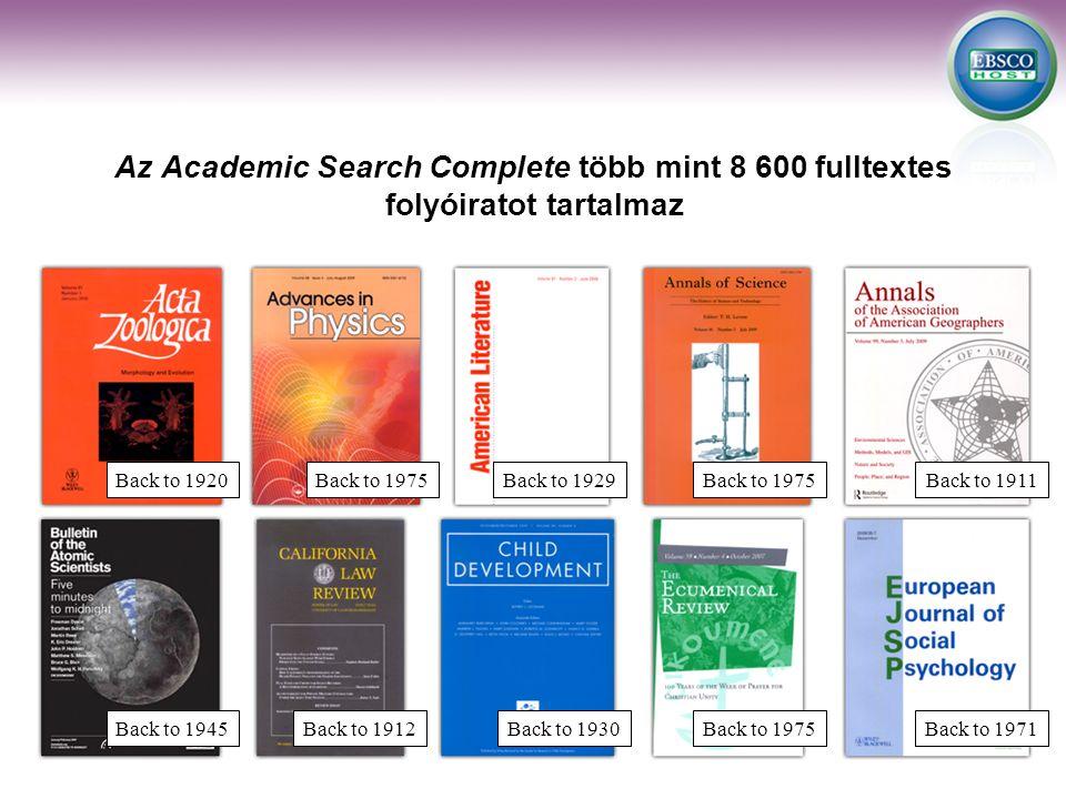 Back to 1920Back to 1975Back to 1929Back to 1975Back to 1911 Back to 1945Back to 1912Back to 1930Back to 1975Back to 1971 Az Academic Search Complete több mint 8 600 fulltextes folyóiratot tartalmaz