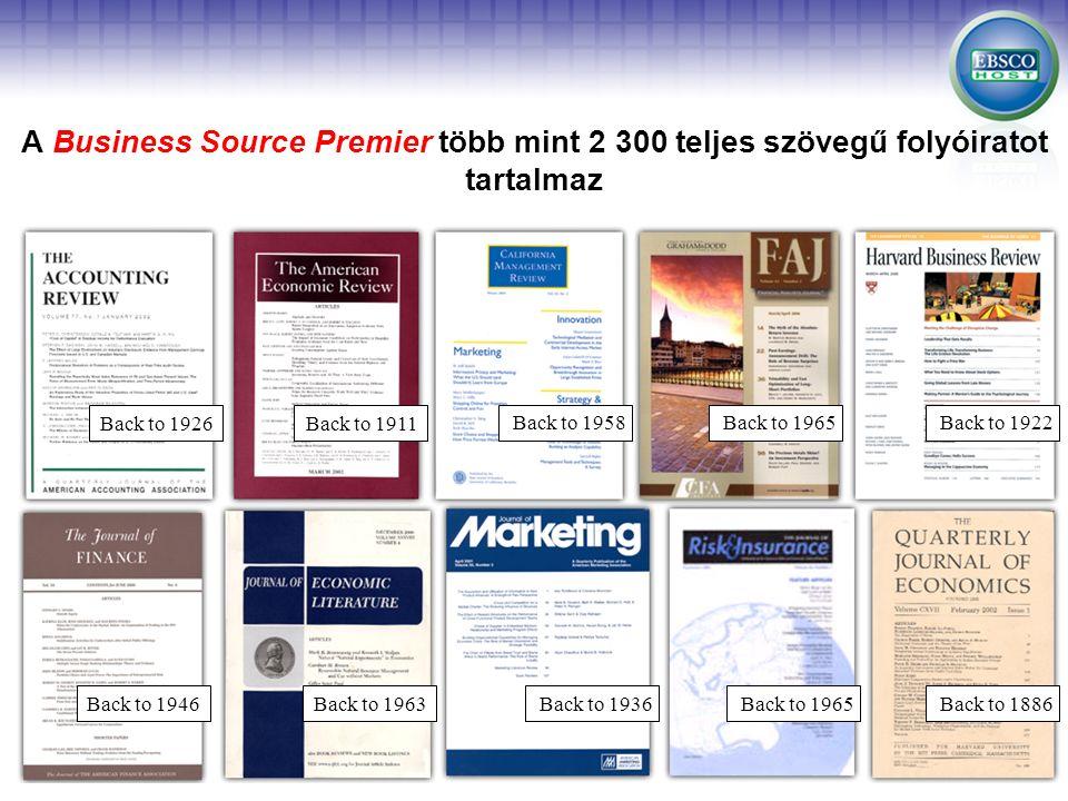 Back to 1926Back to 1911 Back to 1958 Back to 1946Back to 1963Back to 1936 Back to 1965Back to 1922 Back to 1965Back to 1886 A Business Source Premier több mint 2 300 teljes szövegű folyóiratot tartalmaz