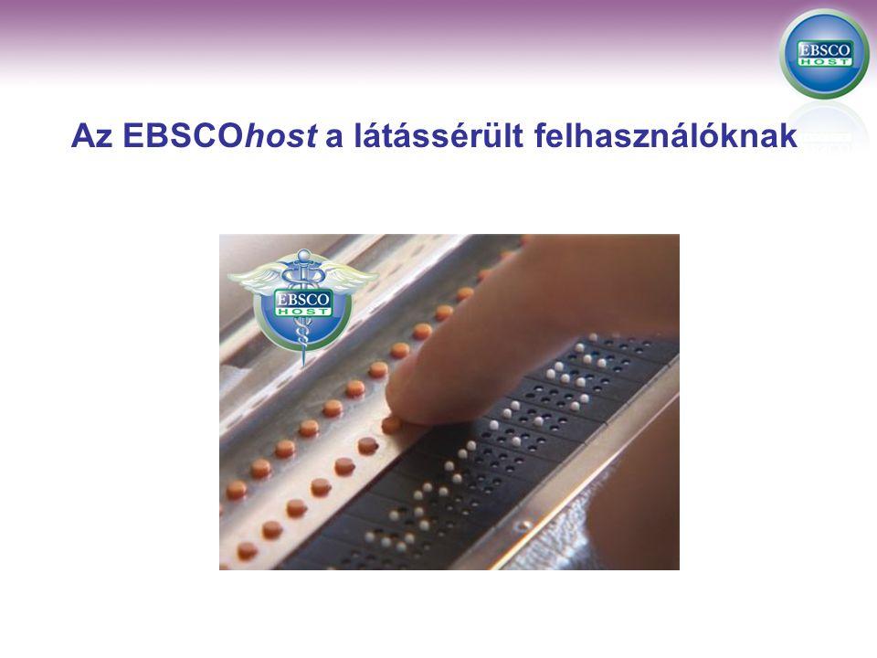 Az EBSCOhost a látássérült felhasználóknak