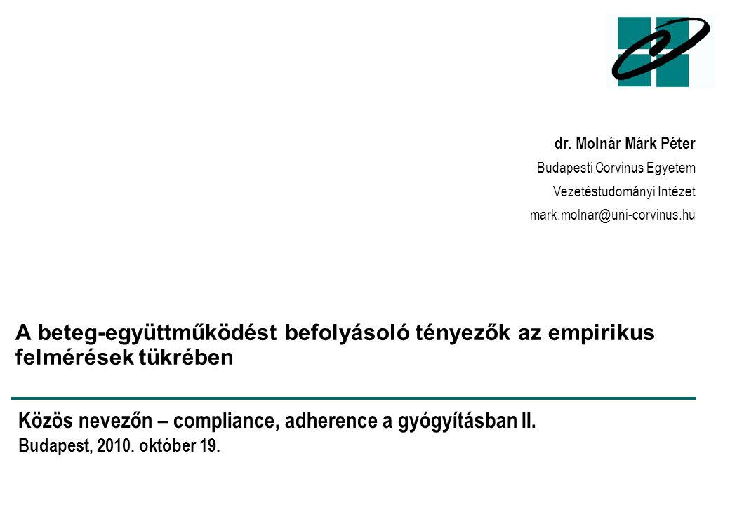 Közös nevezőn – compliance, adherence a gyógyításban II.