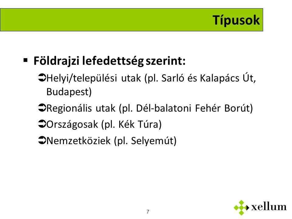 7 Típusok  Földrajzi lefedettség szerint:  Helyi/települési utak (pl.