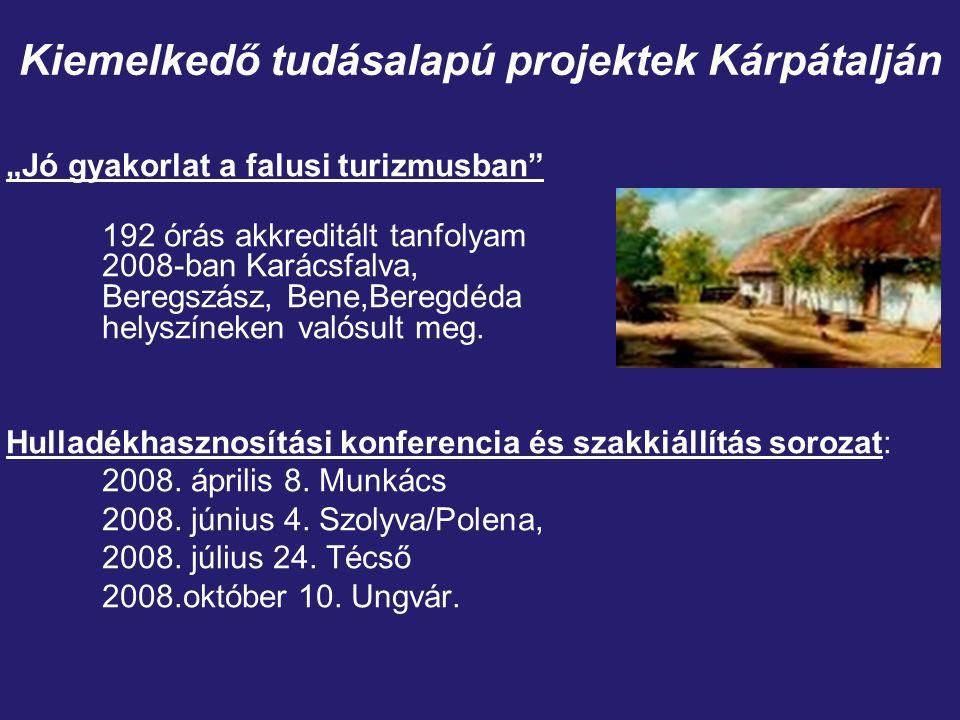 """""""Jó gyakorlat a falusi turizmusban 192 órás akkreditált tanfolyam 2008-ban Karácsfalva, Beregszász, Bene,Beregdéda helyszíneken valósult meg."""