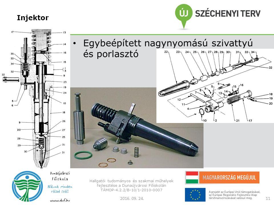 Injektor Egybeépített nagynyomású szivattyú és porlasztó 2016.