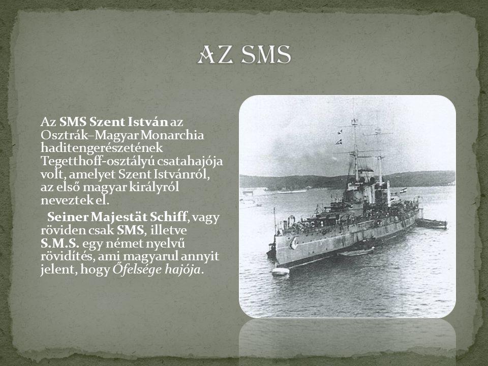 Az SMS Szent István az Osztrák–Magyar Monarchia haditengerészetének Tegetthoff-osztályú csatahajója volt, amelyet Szent Istvánról, az első magyar királyról neveztek el.