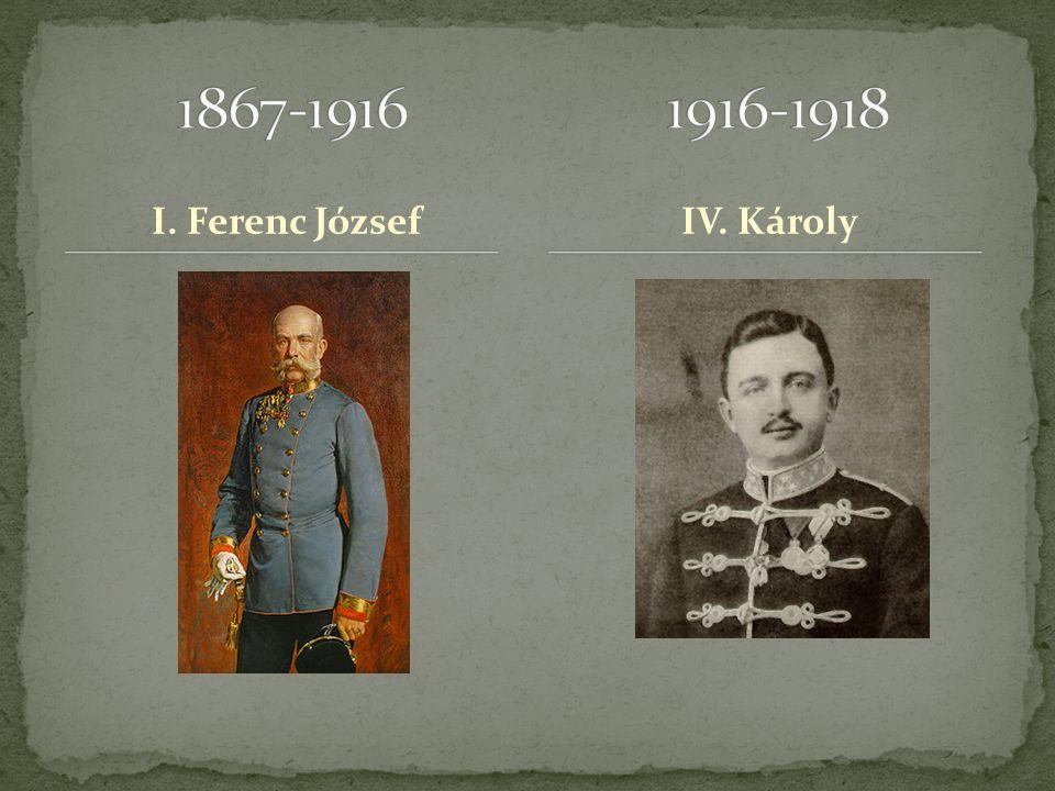 I. Ferenc JózsefIV. Károly