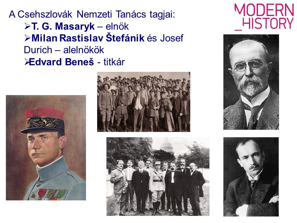 A Csehszlovák Nemzeti Tanács tagjai:  T. G.