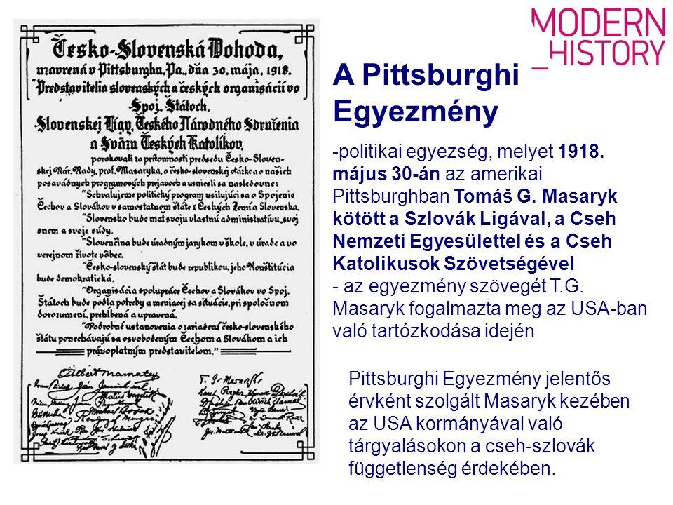 A Pittsburghi Egyezmény -politikai egyezség, melyet 1918.