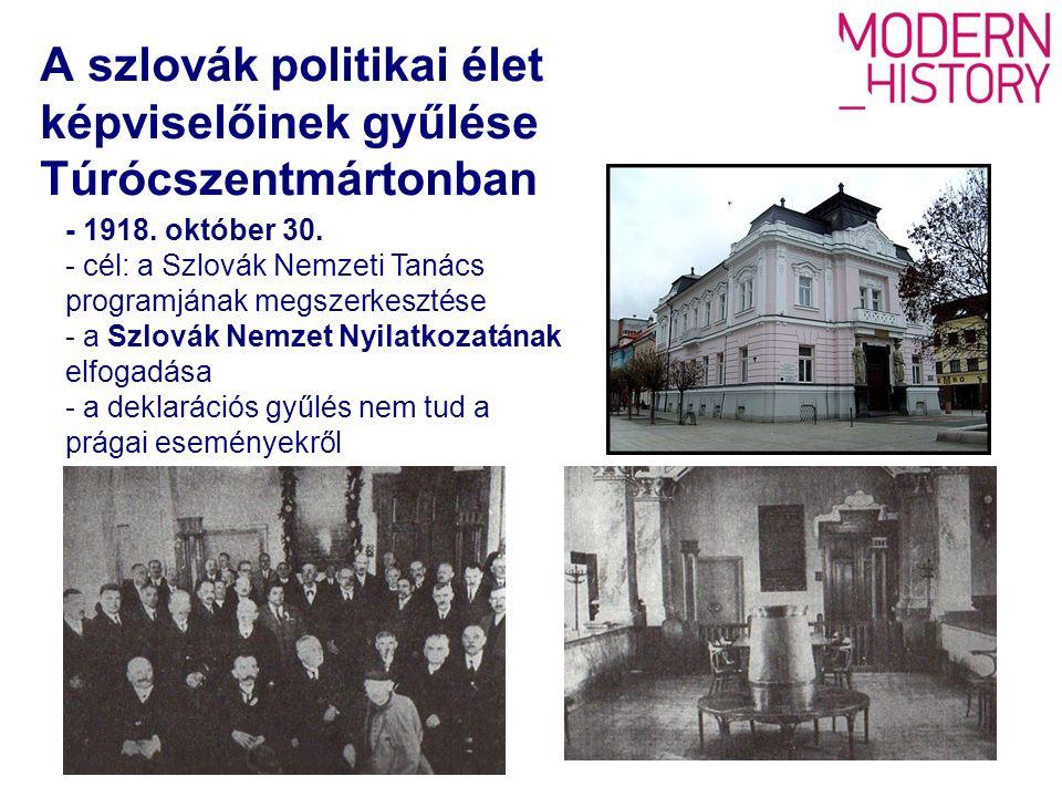 A szlovák politikai élet képviselőinek gyűlése Túrócszentmártonban - 1918.