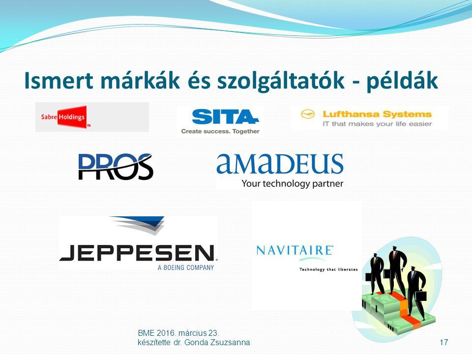 Ismert márkák és szolgáltatók - példák 17 BME 2016. március 23. készítette dr. Gonda Zsuzsanna