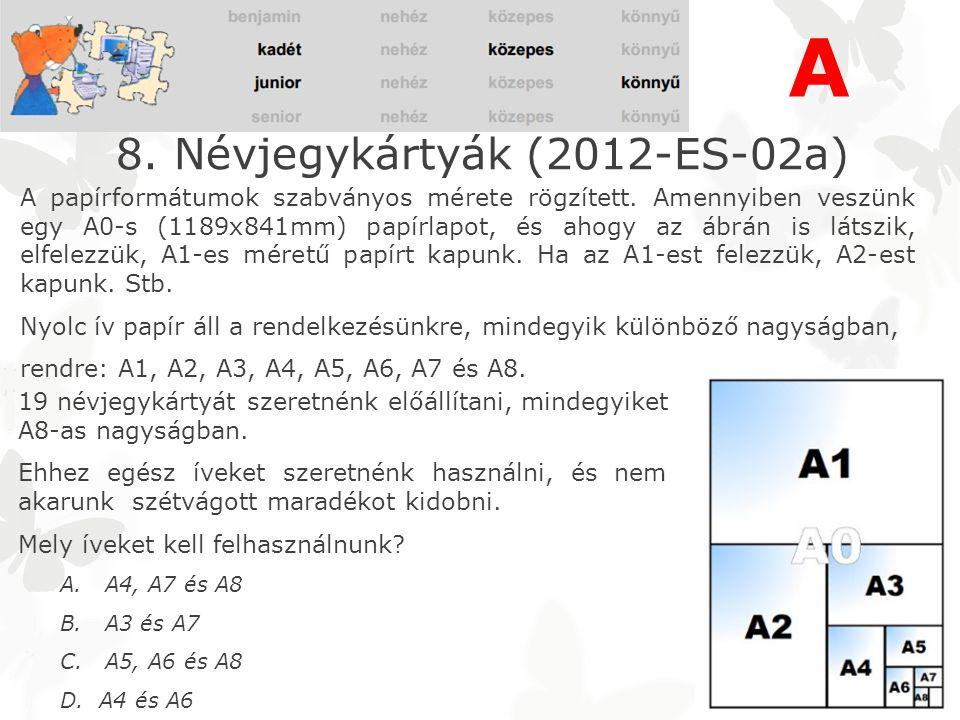 8. Névjegykártyák (2012-ES-02a) A papírformátumok szabványos mérete rögzített.