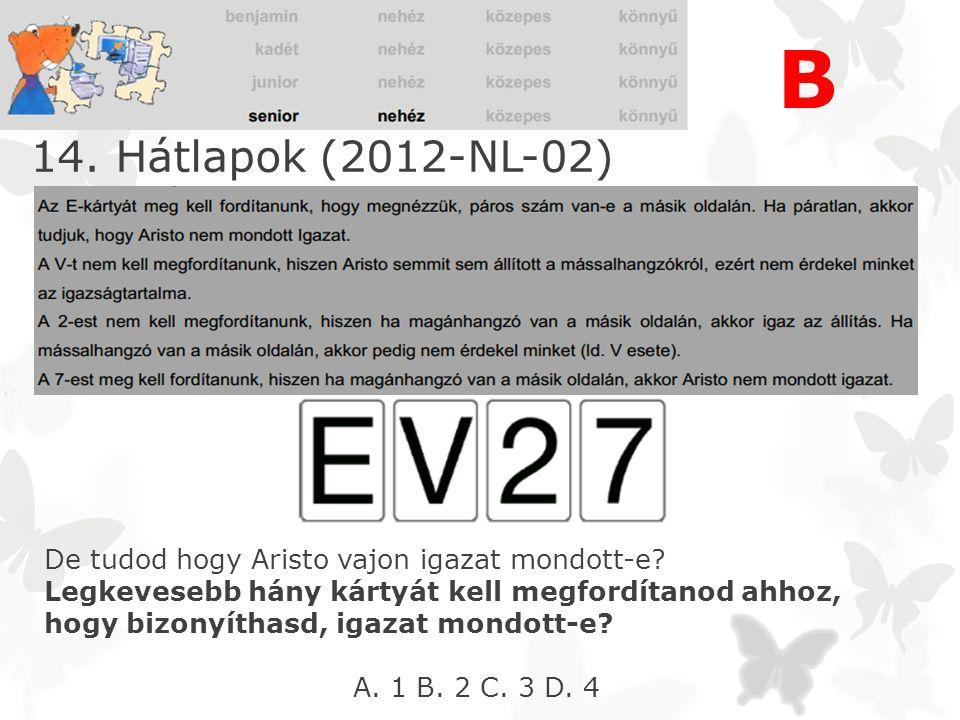 14. Hátlapok (2012-NL-02) Aristo 4 kártyalapot tesz eléd.
