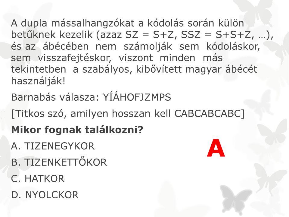 A dupla mássalhangzókat a kódolás során külön betűknek kezelik (azaz SZ = S+Z, SSZ = S+S+Z, …), és az ábécében nem számolják sem kódoláskor, sem visszafejtéskor, viszont minden más tekintetben a szabályos, kibővített magyar ábécét használják.
