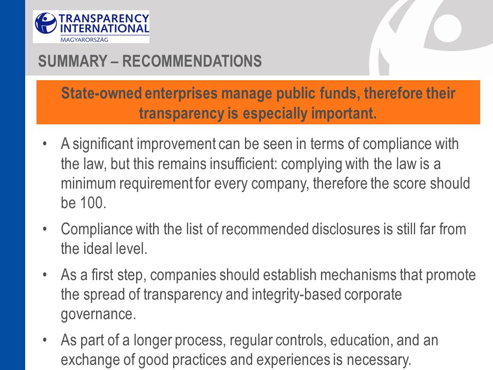 A significant improvement can be seen in terms of compliance with the law, but this remains insufficient: complying with the law is a minimum requirem