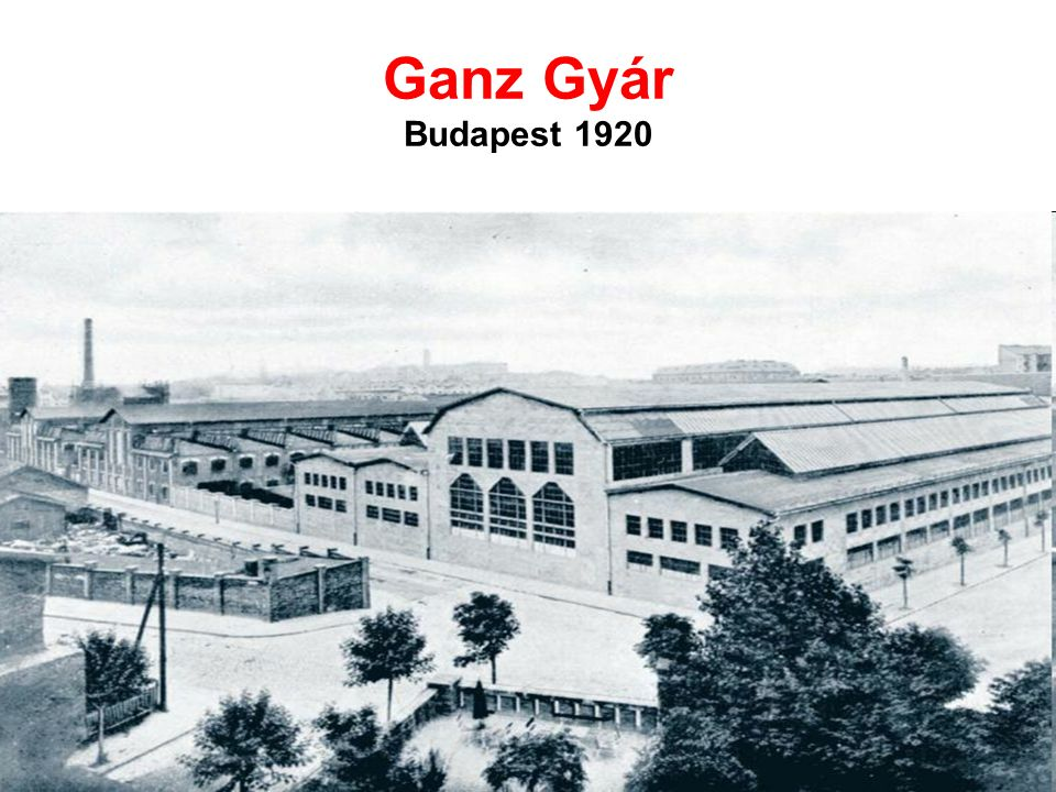 Ganz Gyár Budapest 1920
