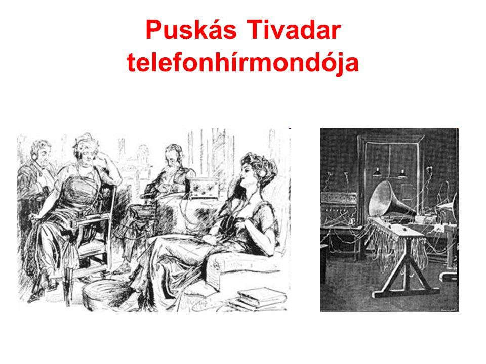 Puskás Tivadar telefonhírmondója