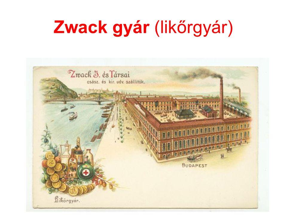 Zwack gyár (likőrgyár)