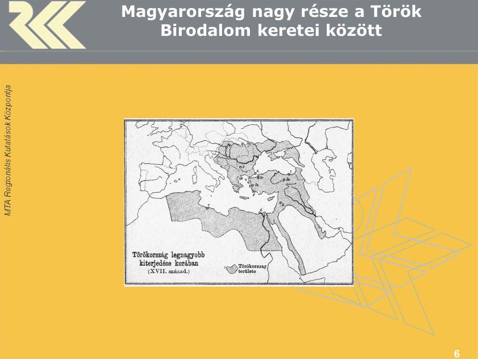 Magyarország nagy része a Török Birodalom keretei között 6